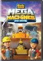 Bob the Builder Mega Machines - The Movie