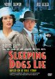 Sleeping dogs lie based on a true story