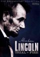 Abraham Lincoln trial by fire