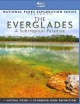 The Everglades : a subtropical paradise