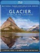 Glacier : the crown of the continent