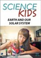 Science kids. Earth and our solar system