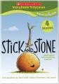 Stick & Stone & More Anti-Bullying Stories