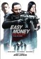 Easy money. Life deluxe