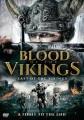 Blood of the Vikings : last of the Vikings
