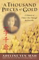 A thousand pieces of gold : memoir of China's past through its proverbs