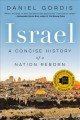 Israel : a concise history of a nation reborn