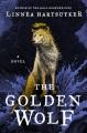 The golden wolf : a novel