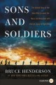 Sons and Soldiers :The Untold Story of the Jews Who Escaped the Nazis and Returned with the U. S. Army to Fight Hitler