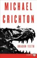 Dragon teeth : a novel