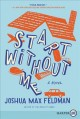 Start without me : a novel