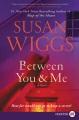 Between you & me : a novel