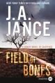 Field of bones : a Brady novel of suspense