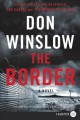 The border : a novel