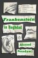 Frankenstein in Baghdad : a novel