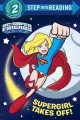 Supergirl takes off!