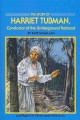 The story of Harriet Tubman : conductor of the underground railroad
