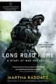 The long road home : a story of war and family
