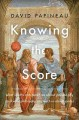 Knowing the score : what sports can teach us about philosophy (and what philosophy can teach us about sports)