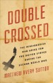 Double crossed : the missionaries who spied for the US during the Second World War