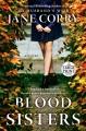 Blood sisters : [a novel]