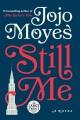 Still me : [a novel]