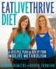 Eat, live, thrive diet : a lifestyle plan to rev up your midlife metabolism