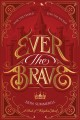 Ever the brave : ever the feared, ever the wicked