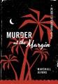 Murder at the margin : a Henry Spearman mystery