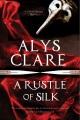 A rustle of silk : a Gabriel Taverner mystery
