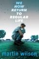 We now return to regular life : a novel