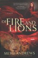 Of fire and lions : a novel