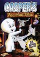 Casper's spookiest tales : a spook-tacular collection