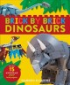 Brick by brick dinosaurs : more than 15 awesome LEGO brick projects