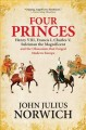 Four princes : Henry VIII, Francis I, Charles V, Suleiman the Magnificent and the obsessions that forged modern Europe