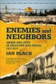 Enemies and neighbors : Arabs and Jews in Palestine and Israel, 1917-2017