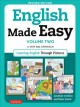 English made easy : a new ESL approach : learning English through pictures. Volume two