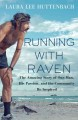 Running with Raven : the amazing story of one man, his passion, and the community he inspired