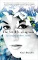 The art of misdiagnosis : a memoir
