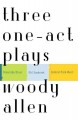 Three one act plays / Riverside Drive/Old Saybrook/Central Park West