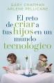 El reto de criar a tus hijos en un mundo technológico