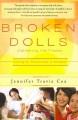 Broken dolls : gathering the pieces