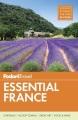 Fodor's essential France.
