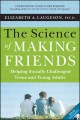 The science of making friends : helping socially challenged teens and young adults
