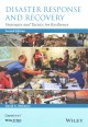 Disaster response and recovery : strategies and tactics for resilience