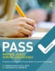 PASS : prepare, assist, survive, and succeed : a guide to PASSing the Praxis Exam in School Psychology