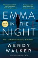 Emma in the Night A Novel.