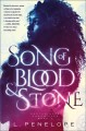 Song of blood and stone