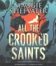 All the Crooked Saints.