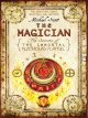The magician : the secrets of the immortal Nicholas Flamel